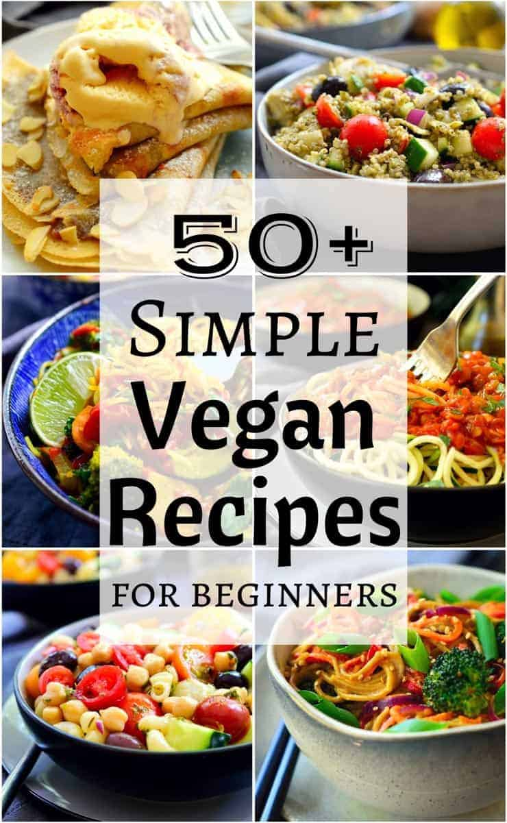 50 Simple Vegan Recipes The Stingy Vegan