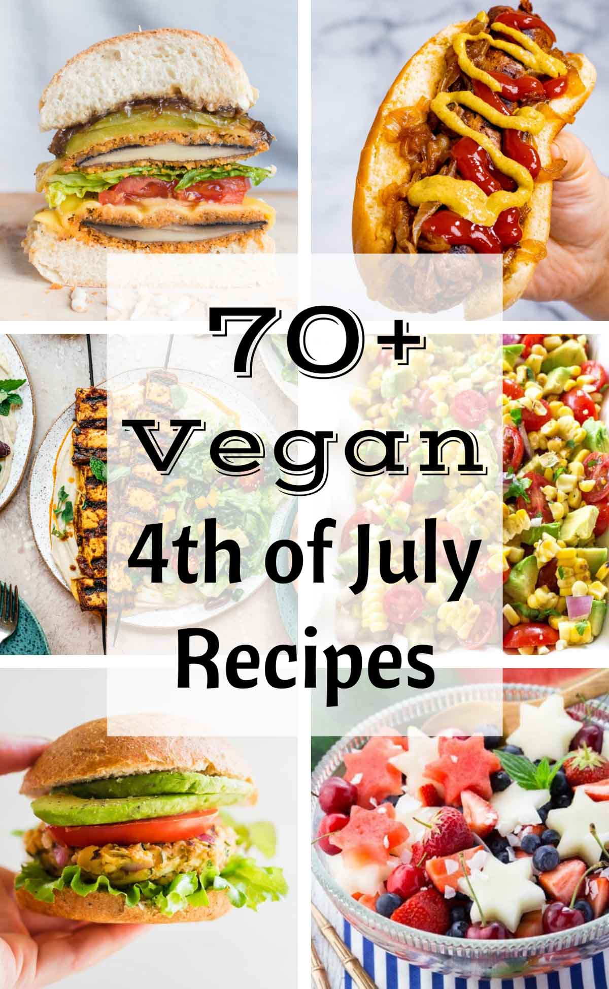 Collage image of vegan 4th of July recipes